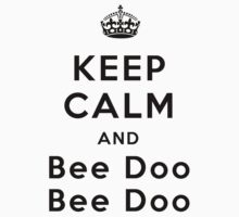 Keep Calm and Bee Doo Bee Doo Kids Clothes