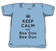 Keep Calm and Bee Doo Bee Doo Kids Tee