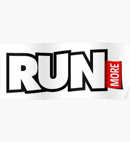 Run More Poster