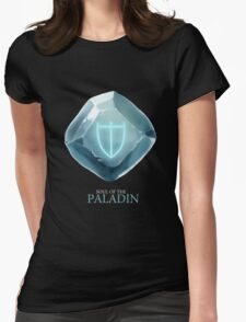 Soul of the Paladin -black Womens Fitted T-Shirt