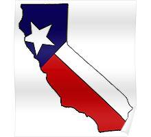 California outline Texas flag Poster