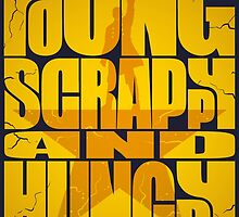 Young Scrappy and Hungry by naomicoyle