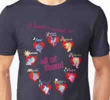 I have a crush on... all of them! Unisex T-Shirt