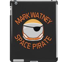 Mark Watney, Space Pirate. iPad Case/Skin