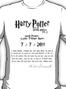 Harry Potter 7 part 2 world premiere T-Shirt