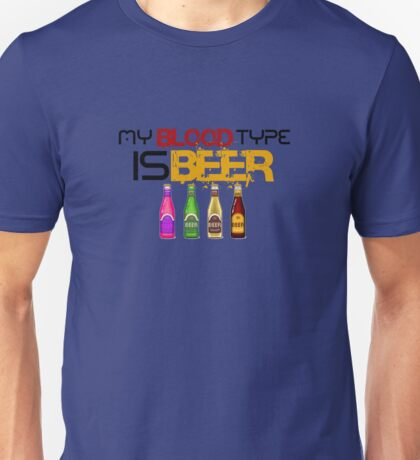 My Blood Type is Beer Unisex T-Shirt