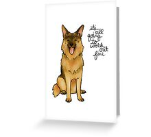 """Work Out Fine"" Shepherd Greeting Card"