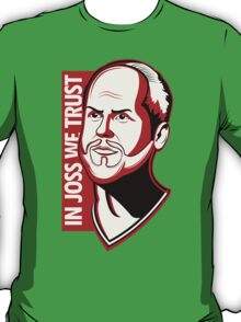 In Joss We Trust T-Shirt