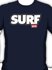 Surf More T-Shirt