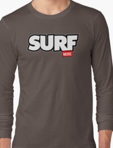 Surf More Long Sleeve T-Shirt