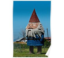 Those travel gnomes really do get everywhere Poster