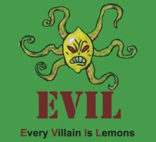 Every Villain Is Lemons T-Shirt