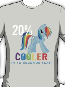 20% cooler in 10 seconds flat T-Shirt