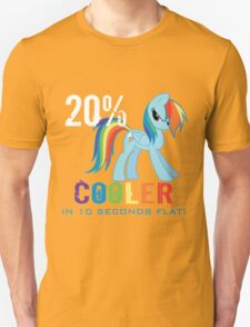 20% cooler in 10 seconds flat Unisex T-Shirt