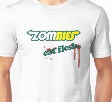 Zombies.....eat flesh Unisex T-Shirt