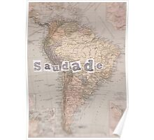 SAUDADE Old Map series Poster