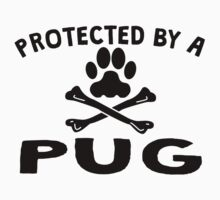 Protected By A Pug Kids Clothes