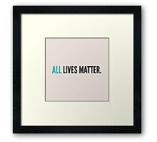 Everyone matters Framed Print