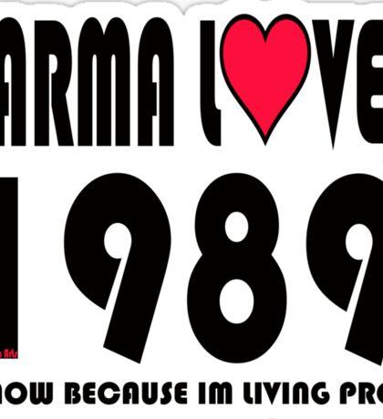 karma loved 1989 Sticker