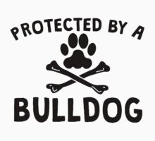 Protected By A Bulldog Kids Clothes