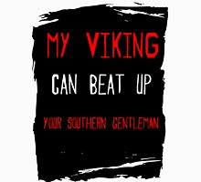 My Viking  can beat up your Southern Gentleman Womens Fitted T-Shirt