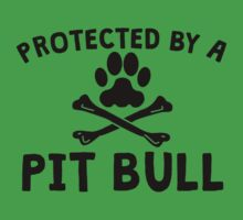 Protected By A Pit Bull Kids Clothes