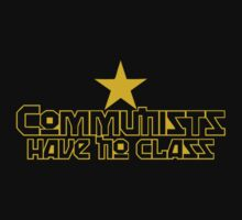 Communists Have No Class Funny by 4BDuL