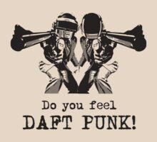 Do you feel... DAFT PUNK!