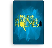 I Believe Canvas Print