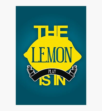 The Lemon Is In Play  Photographic Print