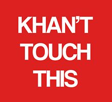Khan Touch This (white) Unisex T-Shirt