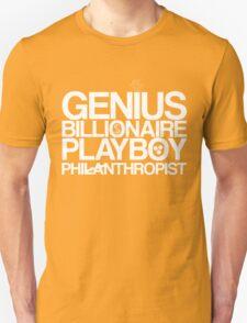 Genius, Billionaire, Playboy, Philanthropist (white) T-Shirt