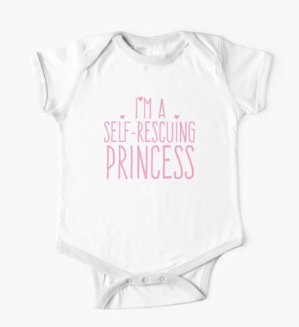 I'm a self-rescuing princess One Piece - Short Sleeve