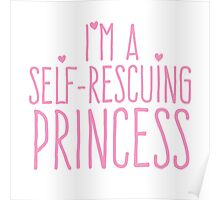 I'm a self-rescuing princess Poster