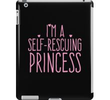 I'm a self-rescuing princess iPad Case/Skin