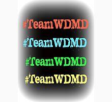 #TeamWDMD Unisex T-Shirt