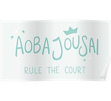 Aoba Jousai - Rule The Court Poster
