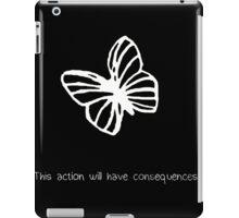 This Action Will Have Consequences... (White) iPad Case/Skin