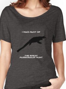 I Was Part of The Great Plesiosaur Hunt Women's Relaxed Fit T-Shirt