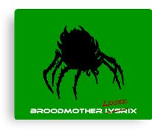 Broodmother Loserix Canvas Print