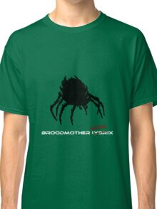 Broodmother Loserix Classic T-Shirt