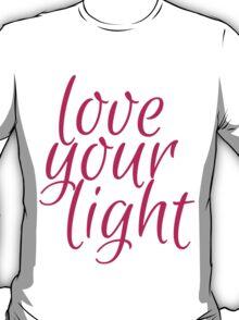 love your light T-Shirt