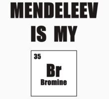 Mendeleev is My Br Kids Clothes