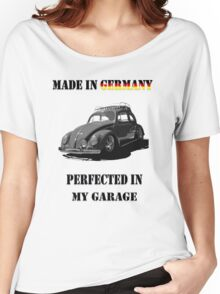Made in Germany perfected in My Garage bug B&W Women's Relaxed Fit T-Shirt