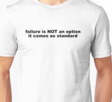 Funny Failure Slogan Unisex T-Shirt