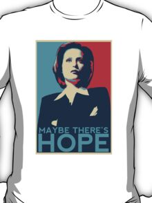 Scully: Maybe There's Hope T-Shirt
