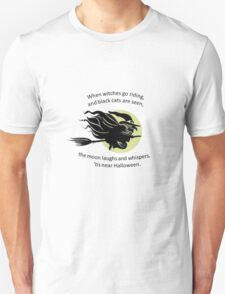 When Witches Are riding Tis Near Halloween T-Shirt