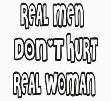real men doesn't hurt real women Kids Clothes