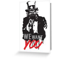 """Uncle Sam """"We want you"""" Greeting Card"""