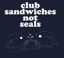 Club Sandwiches, Not Seals by marauders